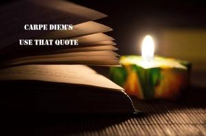 LOGO - Carpe Diem - Use that Quote